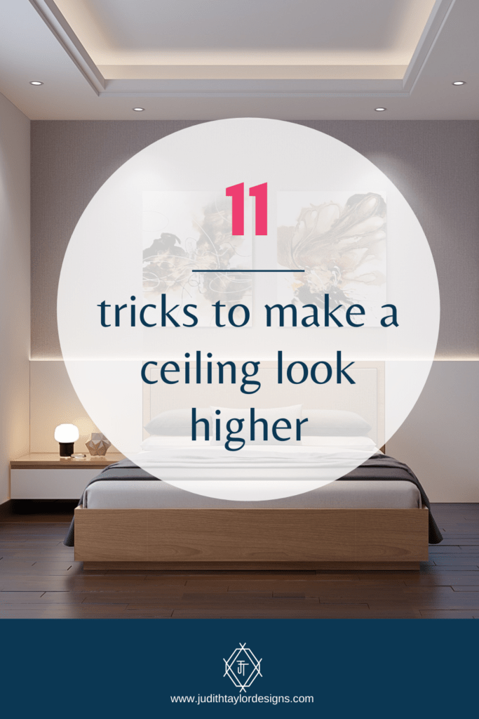 pin this post - how to make a ceiling look higher