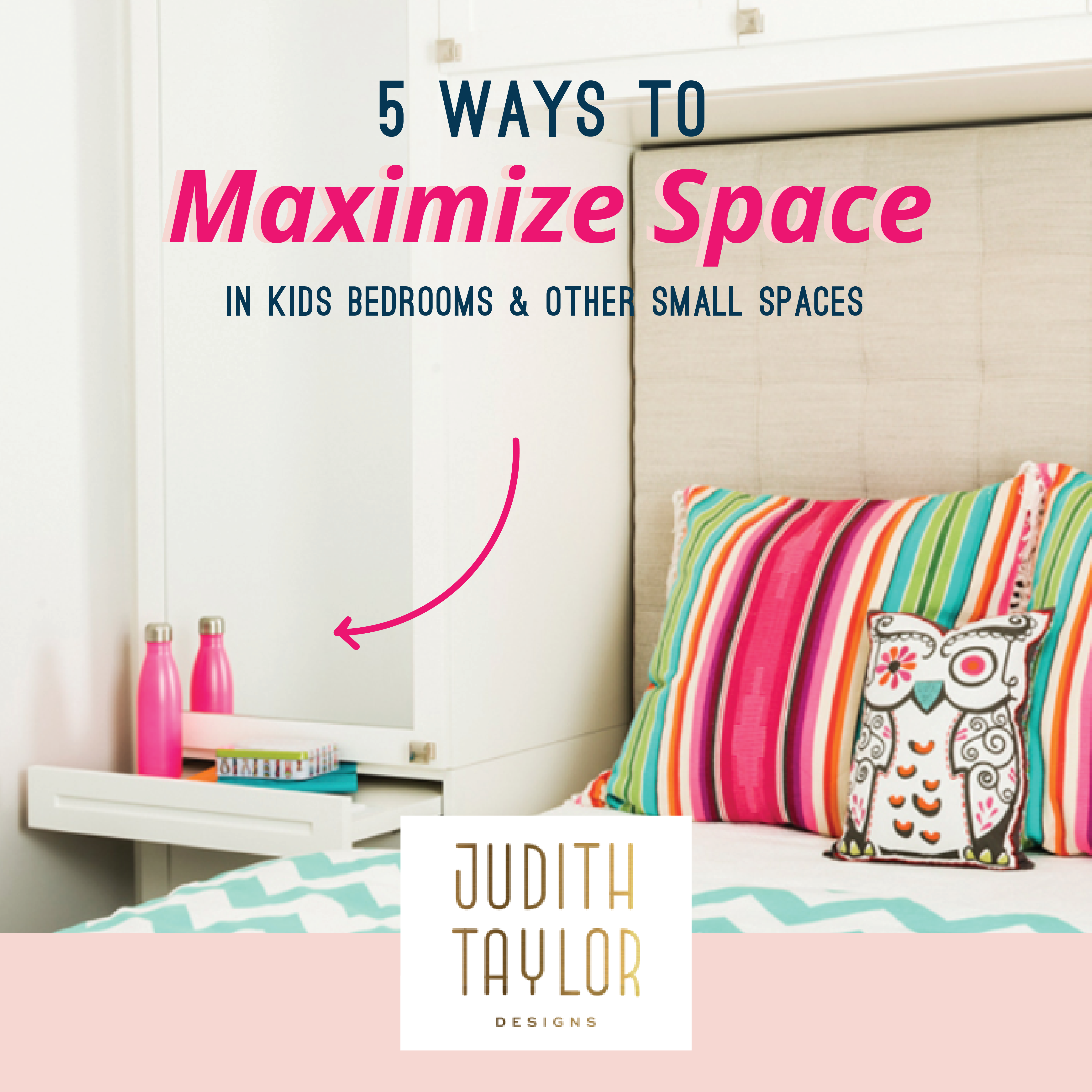 5 Ways to Maximize Space in Kids Bedrooms & Other Small Spaces ...